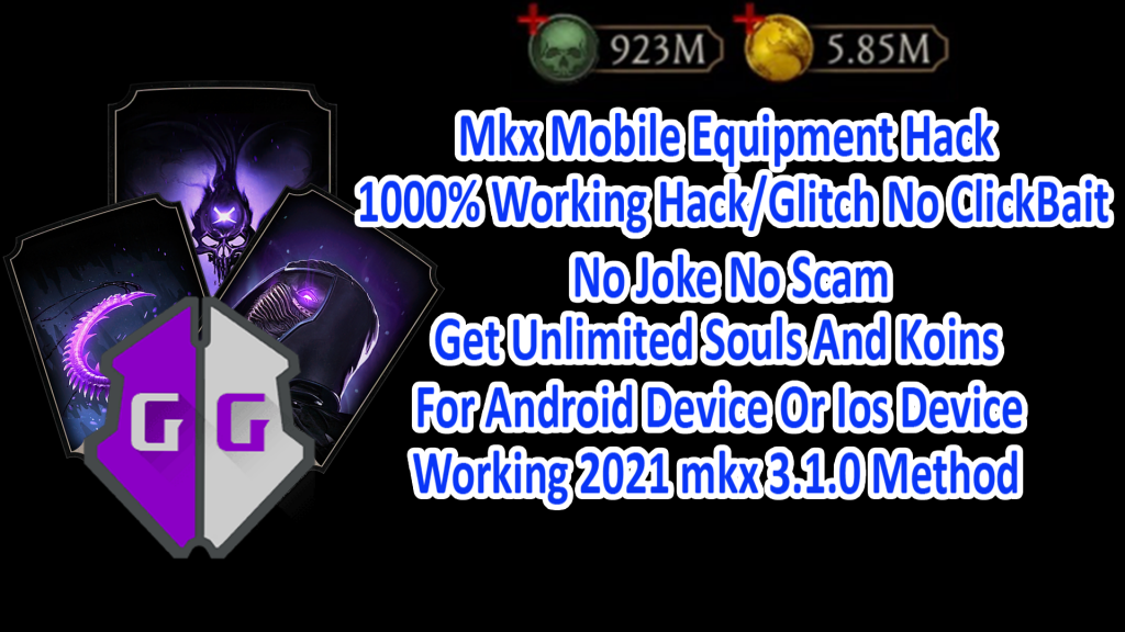 Must Watch MK Mobile Equipment Hack In 2021